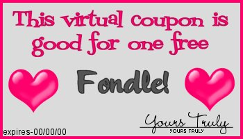 This coupon entitles you to one free fondle