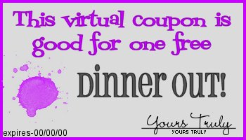 This coupon entitles you to one free dinner out
