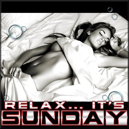 Relax... It's Sunday