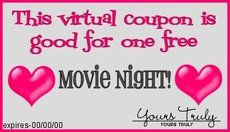 This coupon entitles you to one free movie night