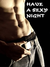 Have A Sexy Night