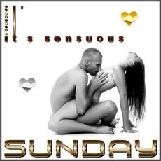 It's sensuous Sunday