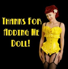 Thanks for adding me doll!