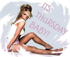 Its thursday baby!