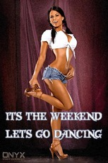 it's the weekend lets go dancing