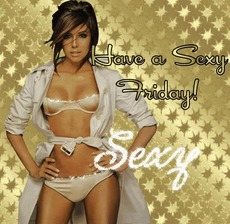 Have a sexy friday