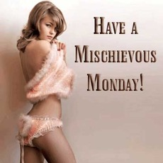 Have a mischievous Monday!