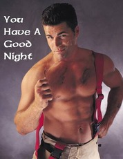 You have a good night