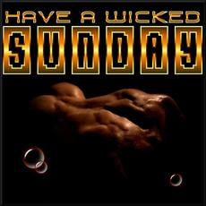Have a wicked Sunday
