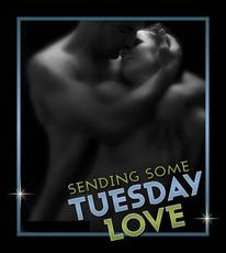 Sending Some Tuesday Love