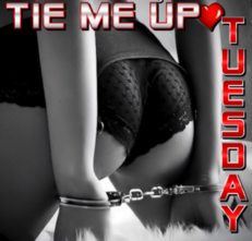 Tie Me Up Tuesday