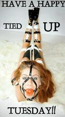 Have a happy tied up Tuesday