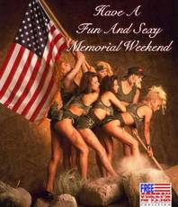 Have a fun and sexy Memorial Weekend